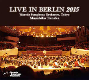 LIVE IN BERLIN 2015 (CD)